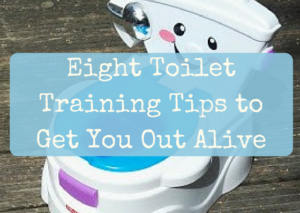Eight Toilet Training Tips to Get You Out Alive