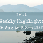 YHTL Weekly Highlights – 28 Aug to 3 Sep 2017