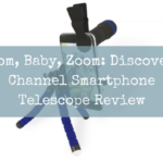 Zoom, Baby, Zoom: Discovery Channel Smartphone Telescope Review
