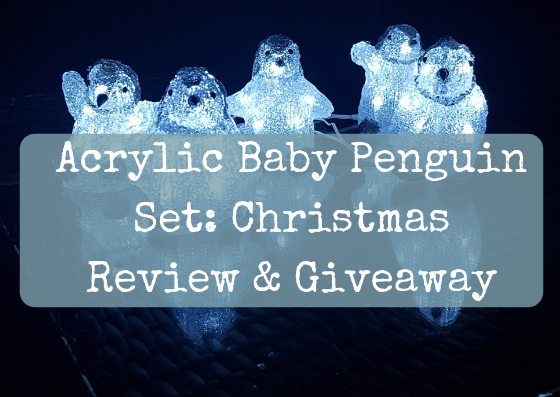 Acrylic Baby Penguin Set: Christmas Review & Giveaway