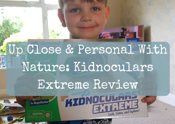 Up Close & Personal With Nature: Kidnoculars Extreme Review