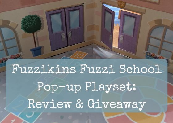 Fuzzikins Fuzzi School Pop-up Playset: Review & Giveaway