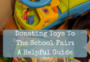 Donating Toys To The School Fair: A Helpful Guide
