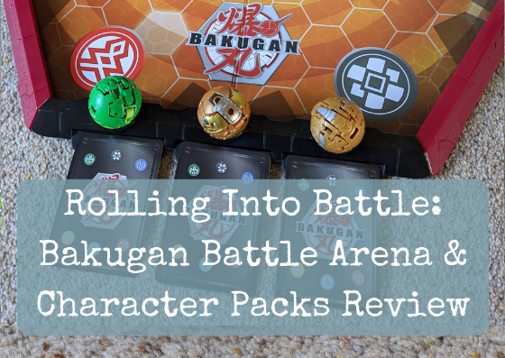 Rolling Into Battle: Bakugan Battle Arena & Character Packs Review