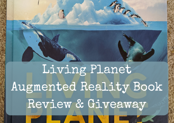Living Planet Augmented Reality Book Review & Giveaway