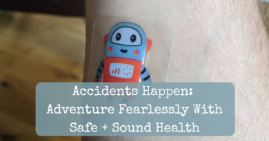 Accidents Happen: Adventure Fearlessly With Safe + Sound Health