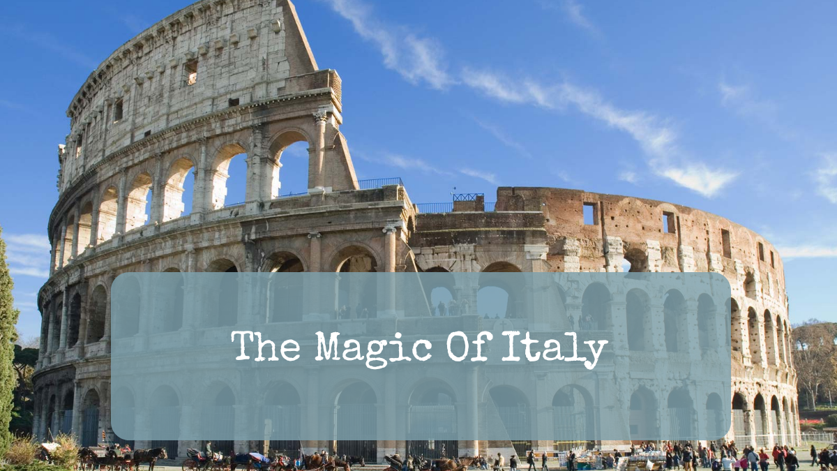 The Magic Of Italy