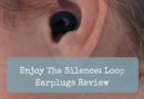 Enjoy The Silence: Loop Earplugs Review
