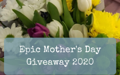 Epic Mother's Day Giveaway 2020