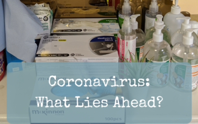 Coronavirus: What Lies Ahead?