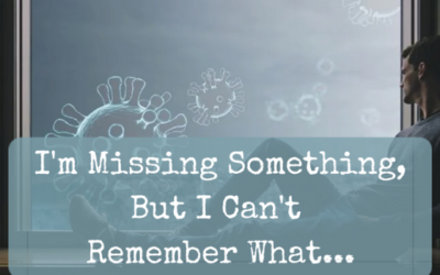 I'm Missing Something, But I Can't Remember What…