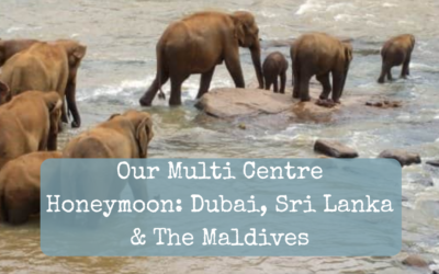 Our Multi Centre Honeymoon: Dubai, Sri Lanka & The Maldives