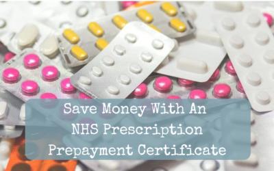 Save Money With A Prescription Prepayment Certificate