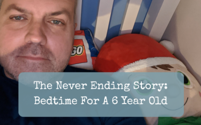 The Never Ending Story: Bedtime For A 6 Year Old