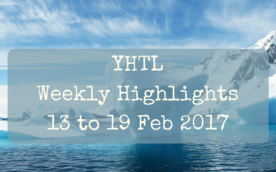 YHTL Weekly Highlights – 13 to 19 Feb 2017