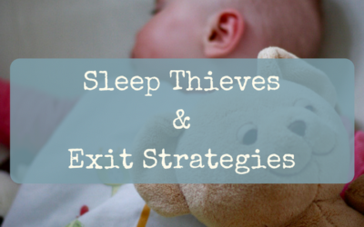 Sleep Thieves & Exit Strategies