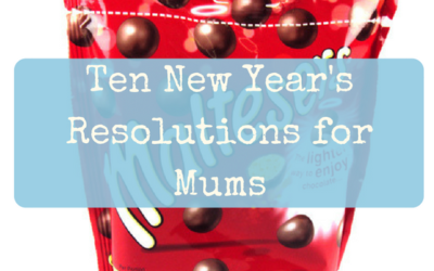 Ten New Year's Resolutions For Mums