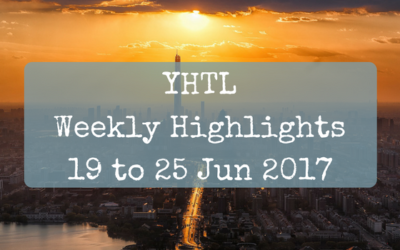 YHTL Weekly Highlights – 19 to 25 Jun 2017