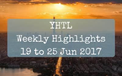 YHTL Weekly Highlights – 19 to 25 Jun 2017