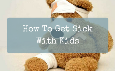How To Get Sick With Kids by @Bell_from_Bow