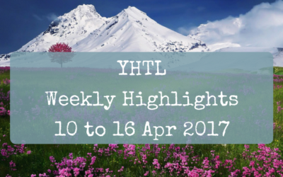 YHTL Weekly Highlights – 10 to 16 Apr 2017