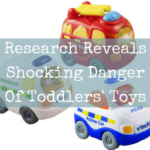 Research Reveals Shocking Danger of Toddlers' Toys