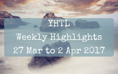 YHTL Weekly Highlights – 27 Mar to 2 Apr 2017