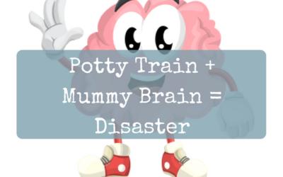 Potty Train + Mummy Brain = Disaster