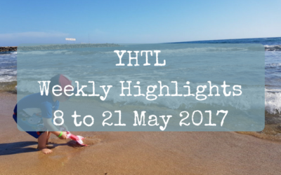 YHTL Weekly Highlights – 8 to 21 May 2017