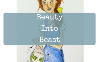 Beauty Into Beast