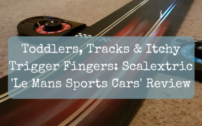 Toddlers, Tracks & Itchy Trigger Fingers: Scalextric Le Mans Sports Cars Review