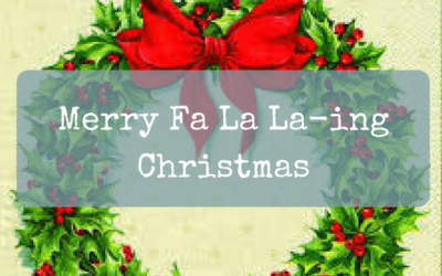 Merry Fa La La-ing Christmas!