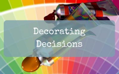 Decorating Decisions