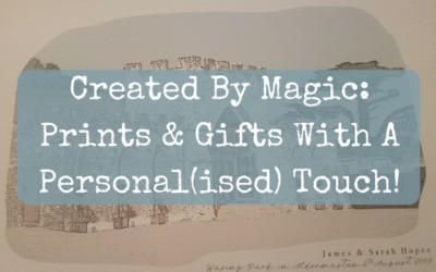Created By Magic: Prints & Gifts With A Personal(ised) Touch!
