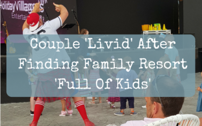 Couple 'Livid' After Finding Family Resort Full Of Kids