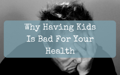 How Having Kids Can Affect Your Health
