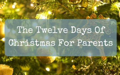 The Twelve Days Of Christmas For Parents