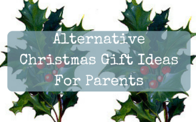 Alternative Christmas Gift Ideas For Parents