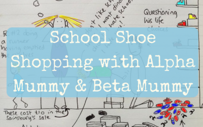 School Shoe Shopping with Alpha Mummy & Beta Mummy