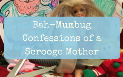 Bah-Mumbug – Confessions of a Scrooge Mother