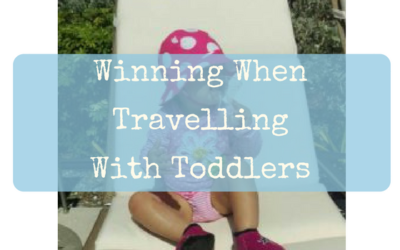 Winning When Travelling With Toddlers