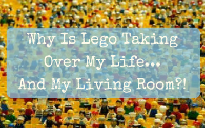 Why Is Lego Taking Over My Life… And My Living Room?!